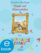 Franz auf Klassenfahrt (ebook)