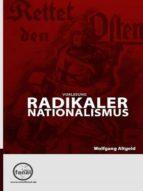 VORLESUNG RADIKALER NATIONALISMUS