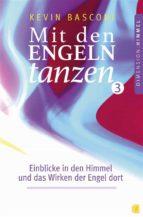 Mit den Engeln tanzen (Band 3) (ebook)