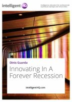 Innovating In A Forever Recession (ebook)