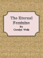 The Eternal Feminine