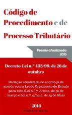 Código de Procedimento e de Processo Tributário 2016 (ebook)