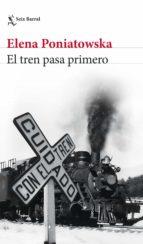 El tren pasa primero (ebook)