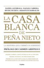 La casa blanca de Peña Nieto (ebook)