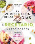La revolución de los 22 días. El recetario (Colección Vital) (ebook)