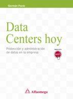 Data centers hoy - protección y administración de datos en la empresa
