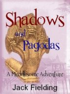 SHADOWS AND PAGODAS