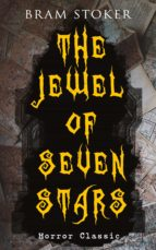 THE JEWEL OF SEVEN STARS (Horror Classic) (ebook)