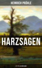 HARZSAGEN (271 Titel in einem Band) (ebook)