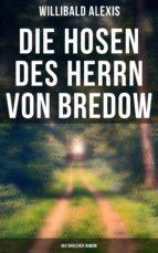 Die Hosen des Herrn von Bredow: Historischer Roman (ebook)