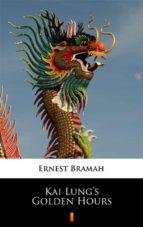 Kai Lung's Golden Hours (ebook)