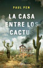 La casa entre los cactus (ebook)