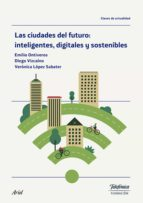 Las ciudades del futuro: inteligentes, digitales y sostenibles (ebook)