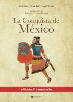 La conquista de México (ebook)