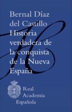 Historia verdadera de la conquista de la Nueva España (Adobe PDF) (ebook)