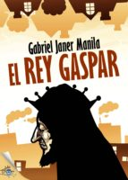 El rey Gaspar (ebook)