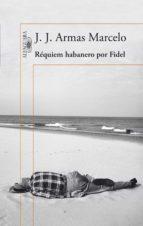 Réquiem habanero por Fidel (ebook)