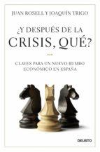 ¿Y después de la crisis, qué? (ebook)