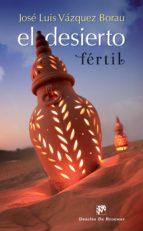El desierto fértil (ebook)