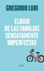 Elogio de las familias sensatamente imperfectas (ebook)
