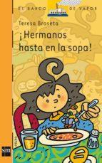 ¡Hermanos hasta en la sopa! (ebook)