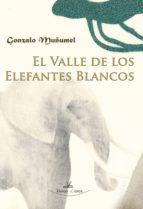 EL VALLE DE LOS ELEFANTES BLANCOS (ebook)