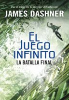 La batalla final (El juego infinito 3)
