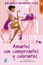 Amantes con conservantes y colorantes (ebook)