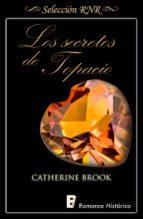 LOS SECRETOS DE TOPACIO (JOYAS DE LA NOBLEZA 2)
