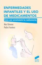 Enfermedades infantiles y el uso de medicamentos (ebook)