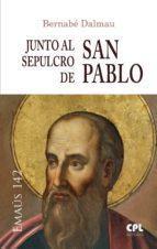 Junto al sepulcro de san Pablo (ebook)