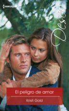 El peligro de amar (ebook)