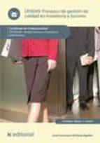 Procesos de gestión de calidad en hostelería y turismo. HOTA0208  (ebook)