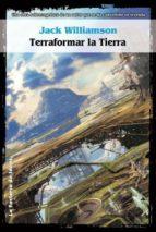 TERRAFORMAR LA TIERRA