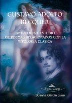 GUSTAVO ADOLFO BÉCQUER: ANTOLOGIA Y ESTUDIO (ebook)