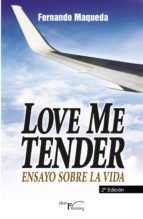 Love me tender  (2ª edición) (ebook)