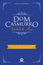 Dom Casmurro - Com questões comentadas de vestibular (ebook)