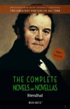 Stendhal: The Complete Novels and Novellas