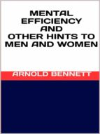 Mental efficiency and other hints to men and women (ebook)