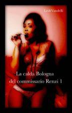 La calda Bologna del Commissario Renzi (ebook)