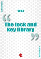 The Lock and Key Library Classic Mystery and Detective Stories (ebook)