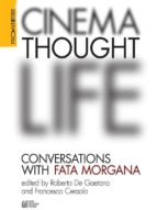 CINEMA, THOUGHT, LIFE. Conversations with Fata Morgana (ebook)