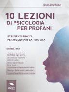 10 lezioni di psicologia per profani (ebook)