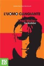 L'uomo cangiante (ebook)