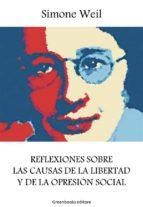 Reflexiones sobre las causas de la libertad y de la opresión social (ebook)