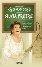 A clase con Silvia Freire (ebook)