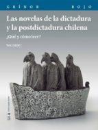 Las novelas de la dictadura y la postdictadura chilena. Vol. I (ebook)