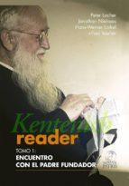 Kentenich Reader Tomo 1: Encuentro con el Padre Fundador (ebook)