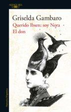 El don y Querido Ibsen, soy Nora (ebook)