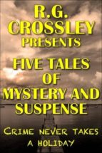 FIVE TALES OF MYSTERY AND SUSPENSE